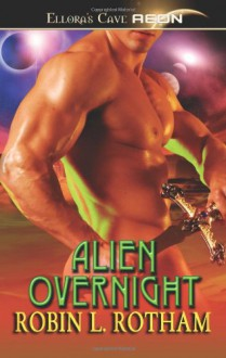 Alien Overnight - Robin Rotham