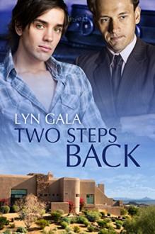 Two Steps Back - Lyn Gala