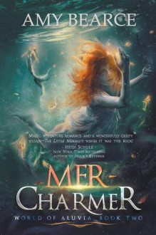 Mer-Charmer - Amy Bearce