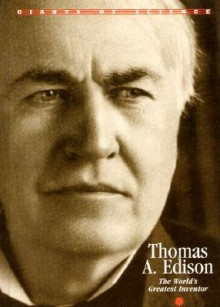 Giants of Science - Thomas Edison - Anna Sproule
