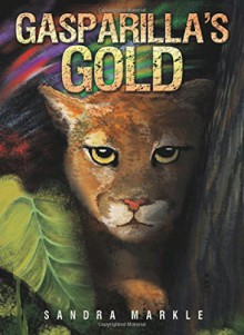Gasparilla's Gold - Sandra Markle