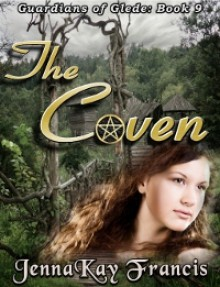 The Guardians of Glede Book 9: The Coven - JennaKay Francis