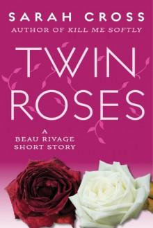 Twin Roses - Sarah Cross