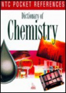Dictionary of Chemistry (NTC Pocket References) - National Textbook Company