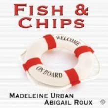 Fish & Chips - Abigail Roux,Madeleine Urban,Sean Crisden