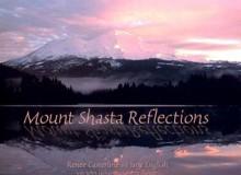Mount Shasta Reflections - Renee Casterline, Jane English, John Jackson, Larry Turner