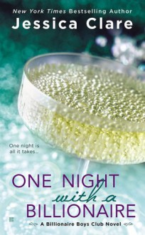 One Night with a Billionaire - Jessica Clare
