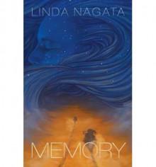 { [ MEMORY ] } Nagata, Linda ( AUTHOR ) Feb-01-2013 Paperback - Linda Nagata