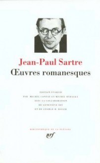 Oeuvres romanesques - Jean-Paul Sartre