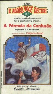 A Fórmula da Confusão - Megan Stine, Henry William Stine
