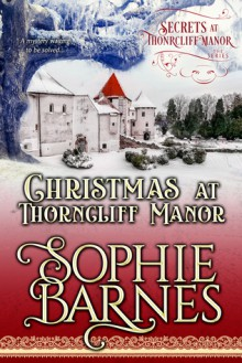 Christmas at Thorncliff Manor - Sophie Barnes