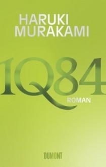 1Q84 - Haruki Murakami, Ursula Gräfe