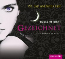 House of Night 1: Gezeichnet - P.C. Cast, Kristin Cast, Marie Bierstedt