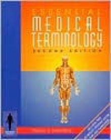 Essential Medical Terminology - Peggy Stanfield, Yiu Hui