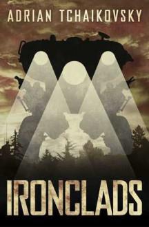 Ironclads - Adrian Tchaikovsky