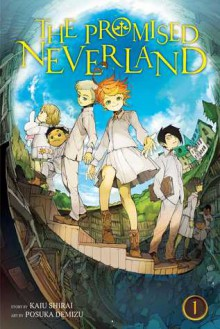 The Promised Neverland, Vol. 1 - Posuka Demizu,Kaiu Shirai