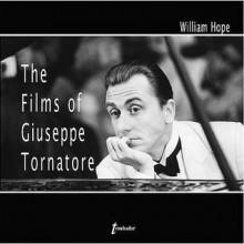 The Films of Giuseppe Tornatore - William Hope