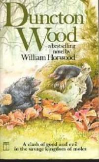 Duncton Wood - William Horwood