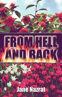 From Hell and Back - Jane Nazrat