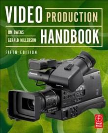 Video Production Handbook - Jim Owens, Gerald Millerson