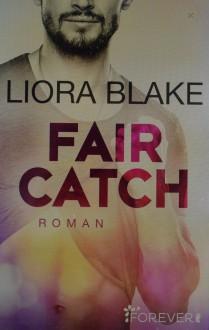 Fair Catch: Roman (Grand-Valley 1) - Liora Blake,Peter Olsen Groth