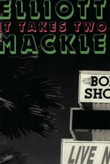 It Takes Two - Elliott Mackle
