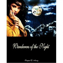 Wanderers of the Night (The Dreamer Trilogy, #2) - Tempest C. Avery