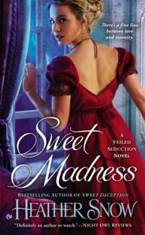 Sweet Madness - Heather Snow