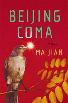Beijing Coma - Ma Jian, Flora Drew
