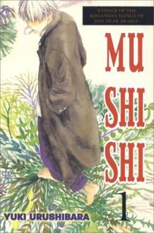 Mushishi, Volume 1 - Yuki Urushibara