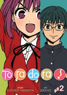 Toradora! Vol. 2 - Yuyuko Takemiya
