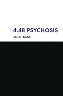 4.48 Psychosis - Sarah Kane