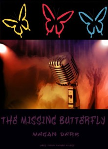 The Missing Butterfly - Megan Derr
