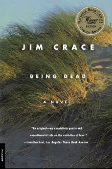 Being Dead - Jim Crace