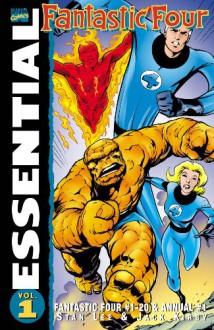 Essential Fantastic Four, Vol. 1 - Stan Lee, Jack Kirby