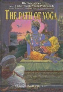 The Path of Yoga - A.C. Bhaktivedanta Swami Prabhupāda