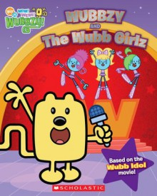 Wubbzy And The Wubb Girlz - Sierra Harimann