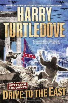 Drive to the East - Harry Turtledove