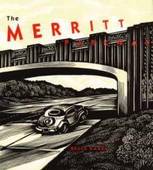 The Merritt Parkway - Bruce Radde
