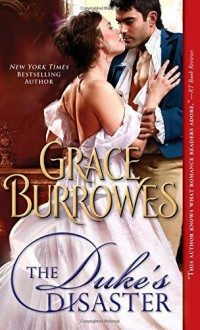 The Duke's Disaster by Grace Burrowes (2015-04-07) - Grace Burrowes;
