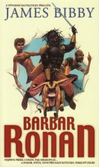 Barbar Ronan (Ronanova dobrodružství, #1) - James Bibby
