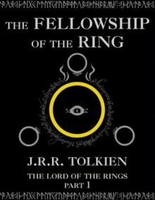 Fellowship of the Ring - J.R.R. Tolkien