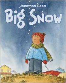 Big Snow - Jonathan Bean