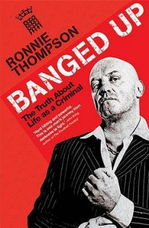 Banged Up - Ronnie Thompson