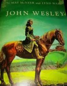 John Wesley - May McNeer and Lynd Ward
