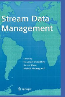 Stream Data Management - Nauman Chaudhry