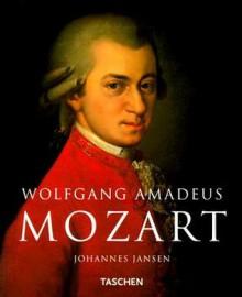 Wolfgang Amadeus Mozart - Johannes C Jansen