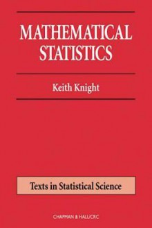 Mathematical Statistics - Keith Knight
