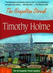 The Neapolitan Streak - Timothy Holme