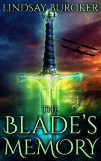 The Blade's Memory - Lindsay Buroker